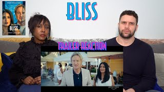 Bliss - Trailer Reaction!