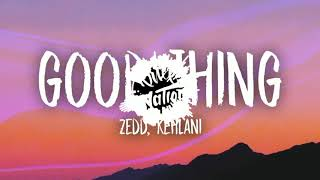 Zedd & Kehlani - Good Thing Ringtone |Download Now|