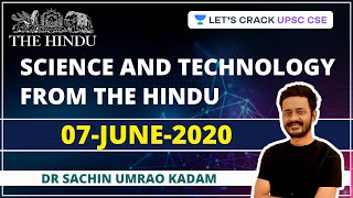 Science and Technology from The Hindu | 7-June-2020 | Crack UPSC CSE/IAS | Sachin Umrao Kadam