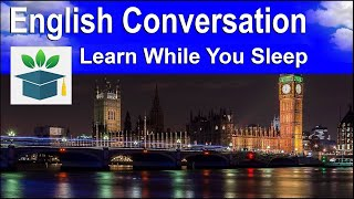 Learn English Conversation while you sleep with 2000 words