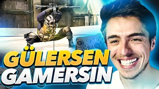 GÜLERSEN GAMERSIN!