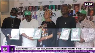 LANRE ALFRED RELEASES NEW BOOK, NIGERIA @60: FOREMOST NIGERIANS IN THE LAST 60 YEARS