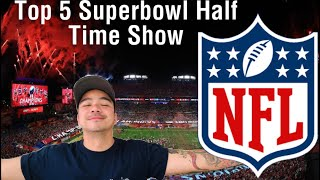 My TOP 5 SUPER-BOWL HALFTIME SHOW PERFORMANCE | Reaction