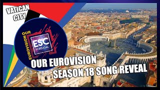 OUR EUROVISION 18: SONG REVEAL