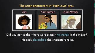 Indirect Characterization: Examples from Hair Love