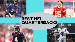 TOP TEN NFL QUARTERBACKS OF 2019-2020
