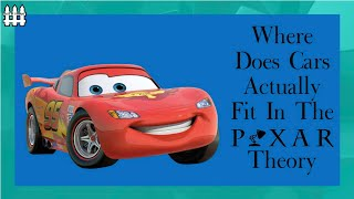 Where Does Cars Actually Fit In The Pixar Theory