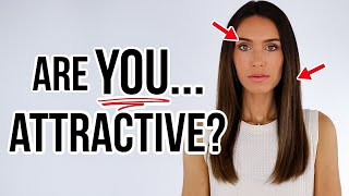 8 Ways You're MORE ATTRACTIVE Than You Might Think!