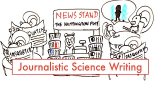 Journalistic Science Writing