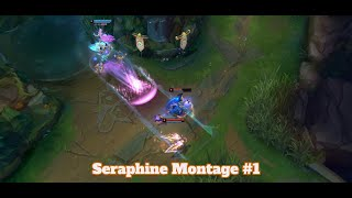 League of Legends - Seraphine Highlights, big damage and combos - Seraphine Montage #1