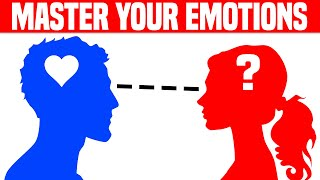 Emotional Intelligence: How to MASTER Your Emotions