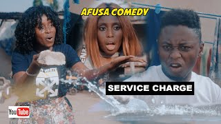 AFUSA COMEDY: SERVICE CHARGE