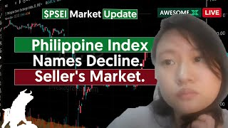 🔴 Philippine Index Names Decline.  Seller's Market.