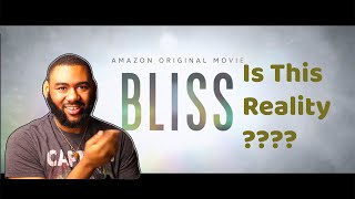 Bliss Trailer/Henry Wrath's Reaction's