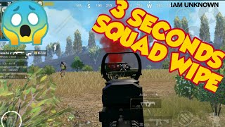 3 Seconds Squad Wipe | PUBG MOBILE | IAM UNKNOWN |
