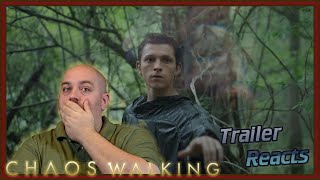 Chaos Walking Trailer is FINALLY here !!! (Official Trailer) - Trailer Reaction