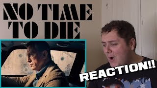 No Time to Die - Official Trailer REACTION!!