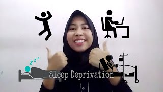 The Effect of Sleep Deprivation | Gita Ramadhani
