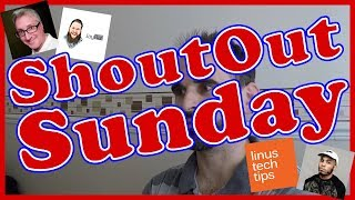 Shout Out Sunday with JayRar, Ken Heron, Linus Tech Tips and Anderson Paak