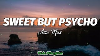 Ava Max - Sweet But Psycho (Lyrics)🎶