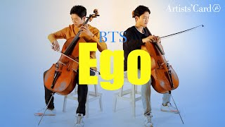 [BTS Classical] What if two(?) professional cellists play the BTS 'Ego'?