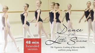 Dance of the Little Swans Extended version 48 min. Vaganova Ballet Academy Auditions Young Dancers