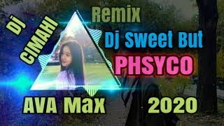 Dj AVA MAX SWET BUT PHSYCO 🌹🎶 Remix 2020 🎶🌹