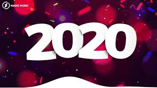 New Year Music Mix 2020 🎉Best Music 2019 of Magic Records   No Copyright EDM 31VHVWOseoY