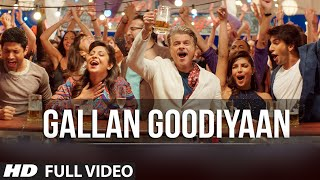 'Gallan Goodiyaan' Full VIDEO Song | Dil Dhadakne Do | T-Series