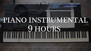 9 Hours of Instrumental Piano || Instrumental Piano For Studying, Sleeping, & Relaxing