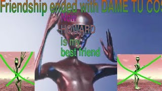 Friendship ended with Dame tu Cosita
