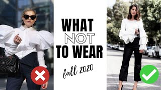 10 Fall Fashion Trends To Avoid in 2020 | What Not To Wear